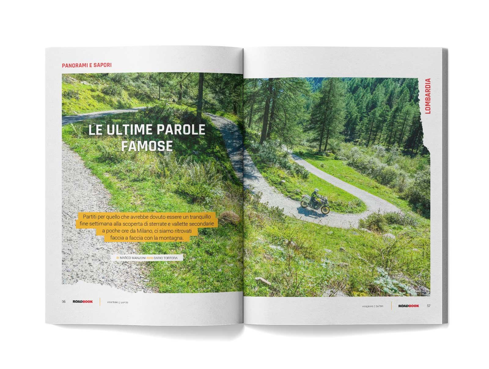 MotoADVenture cura l'intera redazione della rivista RoadBook, sia cartacea che online